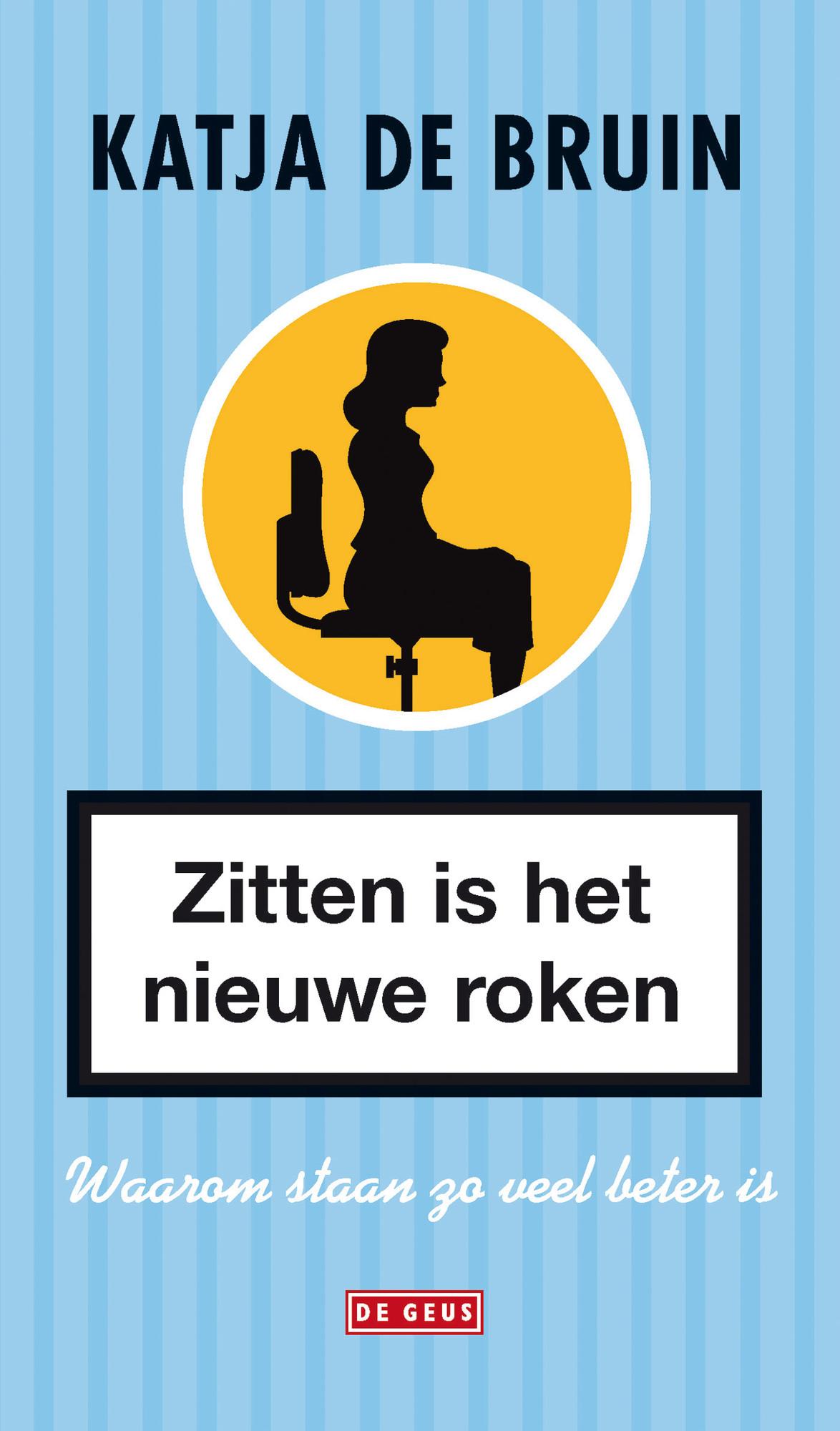 Boek: Zitten is het nieuwe roken